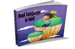 Foul language is bad